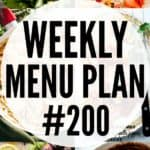 WEEKLY MENU PLAN (#200)