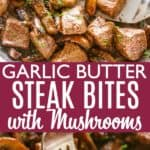 Garlic Butter steak bites pin image.