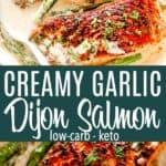Creamy Garlic Dijon Salmon Pin Image
