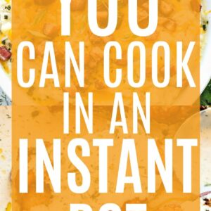 Pin Image for 13 Things You Can Cook In An Instant Pot
