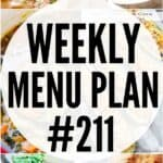 WEEKLY MENU PLAN #211 PIN IMAGE