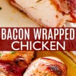 bacon wrapped chicken pin image