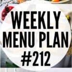 WEEKLY MENU PLAN (#212)