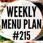 WEEKLY MENU PLAN #215 PIN IMAGE