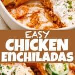 Easy Chicken Enchiladas Pin Image