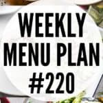 WEEKLY MENU PLAN (#220)