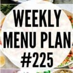 WEEKLY MENU PLAN (#225)