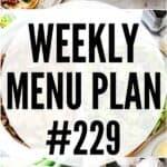 WEEKLY MENU PLAN 229 PIN IMAGE
