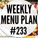 WEEKLY MENU PLAN (#233)