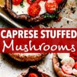 caprese stuffed mushrooms pin image