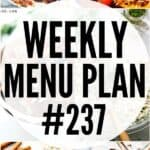 WEEKLY MENU PLAN (#237)