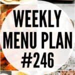 WEEKLY MENU PLAN (#246)
