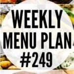 WEEKLY MENU PLAN (#249)