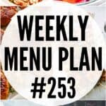 WEEKLY MENU PLAN (#253)