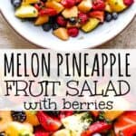 Melon Pineapple Salad with Berries pinterest image