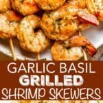Garlic Basil Grilled Shrimp Skewers long pinterest image