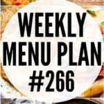 WEEKLY MENU PLAN (#266)