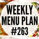 WEEKLY MENU PLAN #263 pinterest image