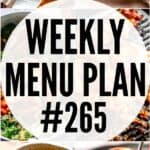 WEEKLY MENU PLAN #265 pinterest image