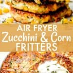 Air Fryer Zucchini Corn Fritters long pinterest image