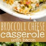 Cheesy Broccoli Bacon Casserole long pinterest image