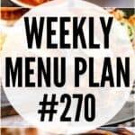 WEEKLY MENU PLAN (#270)