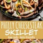 Philly Cheesesteak Skillet long pinterest image