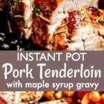 Easy Instant Pot Garlic Pork Tenderloin long pinterest image