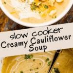 Slow Cooker Cauliflower Soup pinterest image