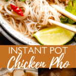 Instant Pot Chicken Pho long pinterest image