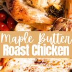 maple butter roast chicken long pinterest image