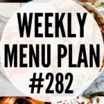 weekly menu plan 282 collage pin image