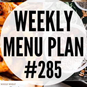 WEEKLY MENU PLAN #285 collage pin