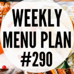 WEEKLY MENU PLAN 290 pin collage