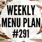 WEEKLY MENU PLAN (#291)