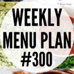 WEEKLY MENU PLAN (#300)