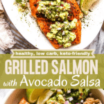 Grilled Salmon with Avocado Salsa two picture collage pin