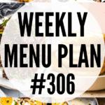 WEEKLY MENU PLAN (#306)