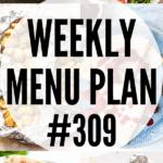 WEEKLY MENU PLAN (#309)