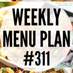WEEKLY MENU PLAN (#311)