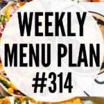 WEEKLY MENU PLAN (#314)