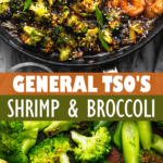 General Tso's Shrimp and Broccoli two picture collage pin