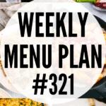 WEEKLY MENU PLAN (#321)
